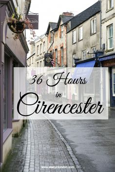 Over in Gloucestershire, Cirencester is one of the largest towns in the Cotswolds. I'm spending 36 hours in Cirencester, and here's what I find.
