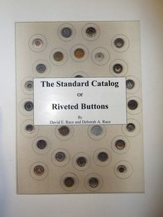 Dating buttons a chronology of button types makers retailers & their backmarks
