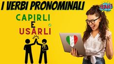 I verbi pronominali capirli e usarli - Learn how to use Italian Pronomin... Being Used, The Creator, It Works, Learning, Studying, Teaching, Nailed It, Onderwijs