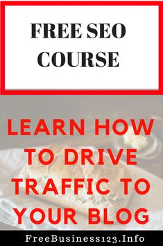 Learn SEO in this free course to help drive traffic to your blog and rank high in Google. #seo #traffic #blog #affiliate