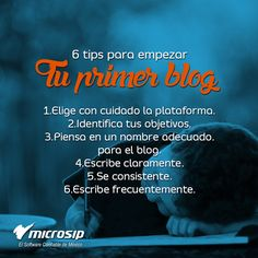 #TipsMicrosip 6 tips para empezar tu primer blog