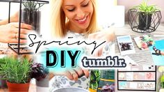 Spring DIY Room/House Decor - Tumblr inspired!