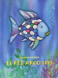 El Pez Arco Iris (Spanish Edition) by Marcus Pfister http://www.amazon.com/dp/0735821895/ref=cm_sw_r_pi_dp_KTpyvb13RW7DN