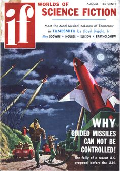 scificovers:  Ifvol 7 no 5 August 1957. Cover art by Mel Hunter illustrating Why Guided Missles Cannot be Controlled by an anonymous author.