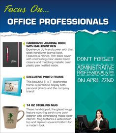 Promotionally Yours: Dont forget your office professionals!!!