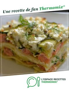 lasagne au saumon et poireaux lasagna with salmon and leeks by A fan recipe to find in the Main dish category – various on www.espace-recett …, of Thermomix®. Slow Cooker Recipes, Crockpot Recipes, Chicken Recipes, Lasagna Recipes, Healthy Dinner Recipes, Healthy Snacks, Healthy Meal Prep, Main Dishes, Risotto