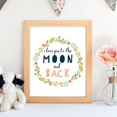 I love you to the Moon and Back print,wall art, home decoration, nursery, kid's