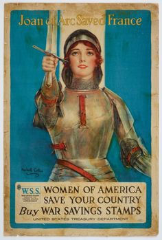 Poster, 'Joan of Arc Saved France' Joan D Arc, Saint Joan Of Arc, St Joan, 7th Grade Social Studies, Jeanne D'arc, Modern Pictures, Historical Art, Catholic Saints, World War One