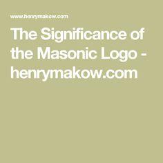The Significance of the Masonic Logo - henrymakow.com