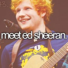 Meet Ed Sheeran