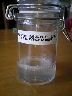 DIY Eye Make Up Remover: 1 cup water, 1 1/2 tablespoons Tear Free Baby Shampoo,  1/8 teaspoon Baby Oil.   Directions:  Add all ingredients into a small bowl and stir.  Shake before every use.    Cost: Less than $.50.""