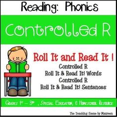 Roll It!  Read It!  Controlled R Practice for K-3rd, Special Education & Home Schooled Children.  Resource includes Controlled R Roll It!  Read It!  Words & Sentences Game Cards.  Kids have some Controlled R fun while learning!