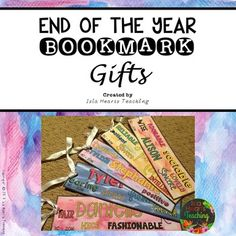 Celebrate the end of year with these bookmark gifts for your students. Fully editable and easy-to-make, they are the perfect present to give your class before they say farewell and move on to their next grade!