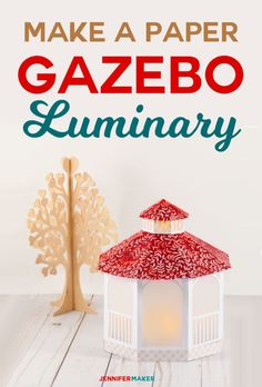 Make this papercraft and create a pretty paper gazebo -- an LED tealight turns it into a luminary for weddings and gifts #papercrafts #cricut #svgfiles #gazebo #weddingreception #centerpiece #papercraft #cricutmade
