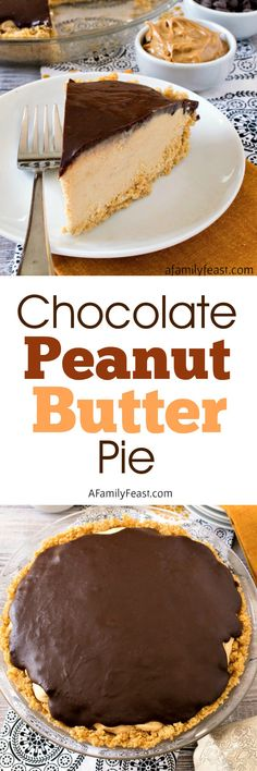 Chocolate Peanut Butter Pie - An easy, no bake pie that is so good, your dinner guest will talk about it for months!