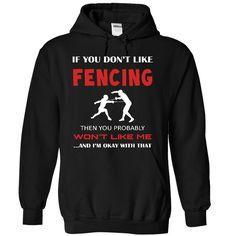 Okay I love fencing T Shirt, Hoodie, Sweatshirt