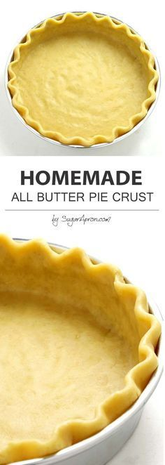 This Homemade All Butter Pie Crust is flaky, buttery and good enough to eat without any filling at all ... Butter Crust, Buttery Pie Crust Recipe, Single Pie Crust Recipe, Butter Pastry, Tart Crust Recipe, Pie Pastry Recipe, Baked Pie Crust, Sweet Dough Pie Crust Recipe, 3 Ingredient Pie Crust Recipe