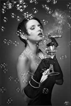 Cigar, Martini , Gloves and Bubbles ~ ♛