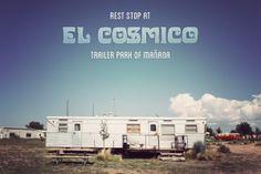 so... Marfa? Rest Stop at El Cosmico