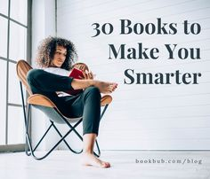 30 Nonfiction Books That Are Guaranteed to Make You Smarter Including books about things you never knew you wanted to know! 100 Best Books, Great Books To Read, Good Books, My Books, Book Nerd, Book Club Books, Reading Lists, Book Lists, Reading Challenge