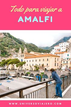 Complete guide to travel to Amalfi on the Amalfi Coast; one of the most popular cities in this wonderful area of Italy. What to see in Amalfi, what to do in Amalfi, where to sleep in Amalfi, how to move around the city and much more. Italy Travel Tips, Europe Travel Guide, Travel Guides, Sorrento, Positano, Verona, Italy Destinations, Travel Advise, Travel Blog