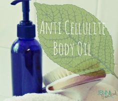 Anti Cellulite Body Oil-This oil works-apply it after a shower, rub it in vigorously and enjoy soft, smooth skin~ DIY beauty #diy