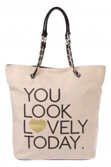 You Look Lovely Today Canvas Tote