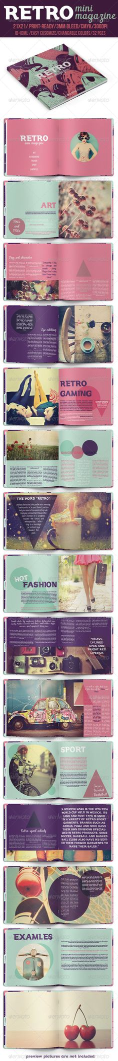 Retro Mini Magazine http://graphicriver.net/item/retro-mini-magazine/8240804?ref=damiamio In-design CS6 + Idml CS5 or lower Cool Retro Mini Magazine is magazine that provides your opportunity to use this layout for any purpose that you like. Easy to customize, just drop in your own text and pictures and you are ready to go. You can use this magazine for business, travel, wedding, car, beauty, art or any other category that you like.