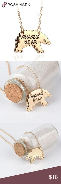 Mama Bear BEAR Necklace Gold Item name: Mama bear BEAR Necklace Gold Sizes: 16 inches with 2.5 inch extender Material content: Zinc Alloy (Gold) Jewelry Necklaces