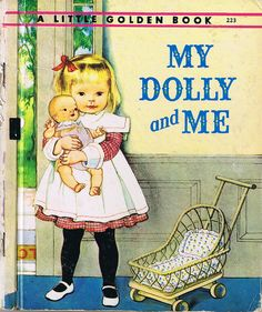 MY DOLLY and Me, Little Golden Book, Eloise Wilkin, Four colour back | Flickr - Photo Sharing!