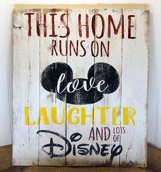 Rustic Pallet Wall Art – Home Runs on Love Laughter and Disney Sign – Mickey Mouse Sign – Love and L Rustikale Palette Wandkunst – [. Disney Diy, Casa Disney, Disney Rooms, Disney Home Decor, Disney Crafts, Disney Playroom, Disney At Home, Diy Disney Gifts, Disney Kitchen Decor