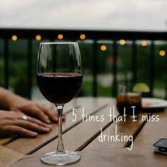 Even though I value being sober, I do miss drinking sometimes. Read about the 5 times that I miss drinking the most and how I cope.