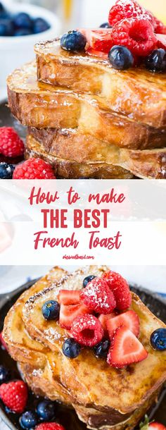 French toast has been one of my favorite breakfasts since I was little. I love it no matter what, but I had to discover how to make the BEST french toast! # best french toast How to Make French Toast - Oh Sweet Basil Awesome French Toast Recipe, Perfect French Toast, Make French Toast, French Toast Recipe Flour, The Best French Toast Recipe Ever, Thick French Toast Recipe, French Toast Sticks, Cinnamon French Toast, Oven Baked French Toast
