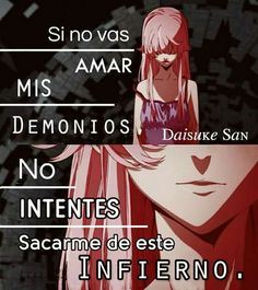 Si no vas amar mis demonios.