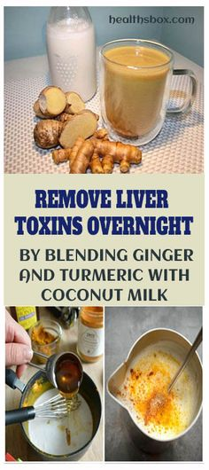 Remove Liver Toxins Overnight By Blending Ginger And Turmeric With Coconut Milk - Natural Cure For Arthritis, Natural Cures, Natural Oil, Arthritis Remedies, Health Remedies, Arthritis Hands, Bloating Remedies, Holistic Remedies, Milk And Honey Drink