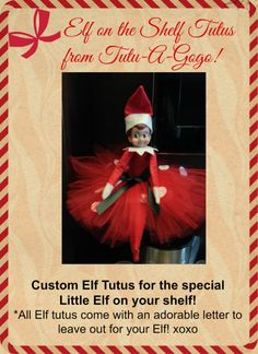 Custom Elf On The Shelf Tutu!  Adorable Elf tutu!!! Choose your colors and design! All Elf tutus come with a letter to leave for your Elf!  $15   We also make custom tutus for dolls, kids and adults! www.Tutu-A-Gogo.com 707-620-0663