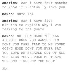 Omg I can't even it's so true. But the next chapter I was like, 'OTP OTP I LOVE YOU MAXON!'
