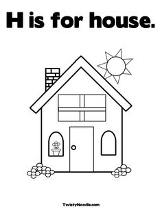 Image Detail for - is for house Coloring Page - Home - Twisty Noodle