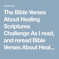 These 40 Bible Verses About Healing Scriptures will encourage you and remember, through our Savior we can overcome! Healing Bible Verses, Ring True, Favorite Bible Verses, Savior, Bodies, Encouragement, Challenge, Health, Fitness