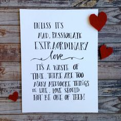 "Valentines day, love, wedding, Handwritten quote 'Unless its extraordinary love' 8x10"" print."