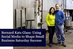American Express features Bernard Katz Glass for tips on Social Media for Small Business Saturday.