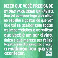 Para repetir como um mantra!!!  #bynina #frases #hábitos #amorpróprio #autoestima ##autoconfiança #instabynina