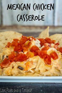 Mexican Chicken Casserole | Community Post: 13 AMAZING CHICKEN DINNERS