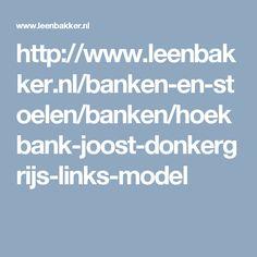 http://www.leenbakker.nl/banken-en-stoelen/banken/hoekbank-joost-donkergrijs-links-model