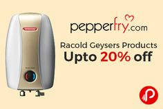 Pepperfry is offering Upto 20% off on #Racold #Geysers Products.   http://www.paisebachaoindia.com/racold-geysers-products-upto-20-off-pepperfry/