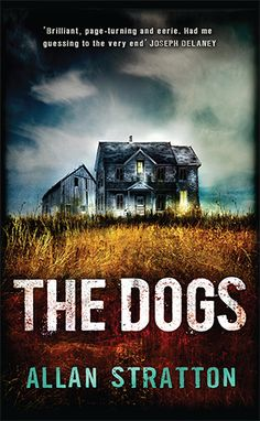 """""""The Dogs"""" by Allan Stratton"""