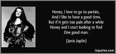 Janis Joplin Love Quotes   Janis Joplin Quote