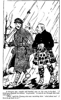 "WWI covered live on Twitter: ""Mar 16 1918 NZ Truth-German spy, caught red-handed, was on his way to be shot. ""I think you English are brutes, to march me through this rain and slush."" "" Well,"" said the Tommy who was escorting him, "" what about me? I have to go back in it !"" https://t.co/tKCelUlBoh… https://t.co/L2PAkpKszh"""