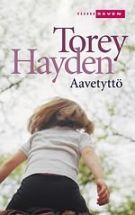 Aavetyttö - Torey Hayden - 6,95€
