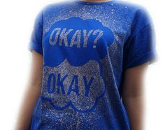 OKAY? OKAY. The Fault In Our Stars John Green Hand Designed Bleach T-Shirt Unisex Multiple Colours